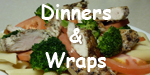 CLICK TO VIEW OUR DINNER AND WRAP MENU